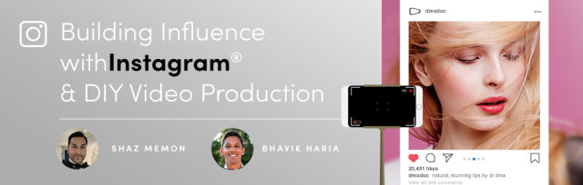 Building Influence with Instagram and DIY Video Production