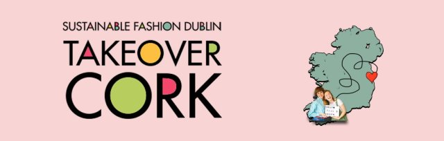 SFD CORK TAKEOVER: Swap Shop & Sustainable Fashion Flea in The River Lee Hotel