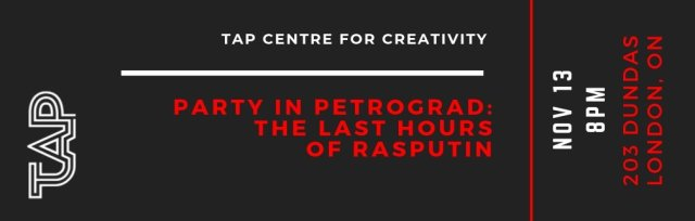 Party in Petrograd: The Last Hours of Rasputin