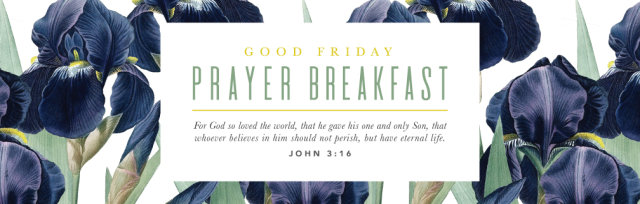 Good Friday Prayer Breakfast