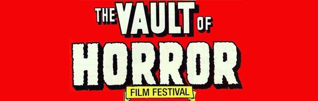 The Vault of Horror Film Festival