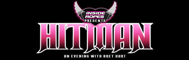 HITMAN: An Evening With Bret Hart - London