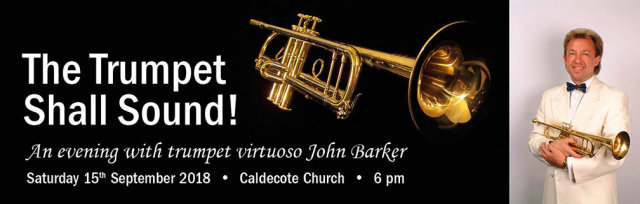 The Trumpet Shall Sound! An evening with virtuoso John Barker