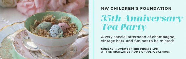 NW Children's Foundation Tea Party