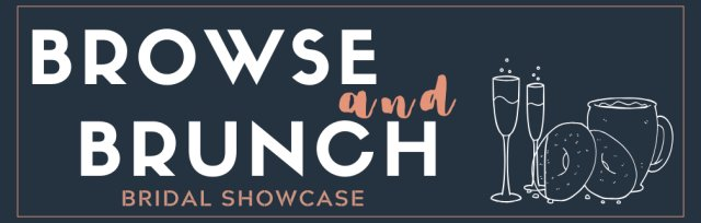 Browse and Brunch Bridal Showcase