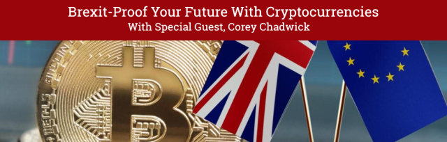 Brexit-Proof Your Future With Cryptocurrencies
