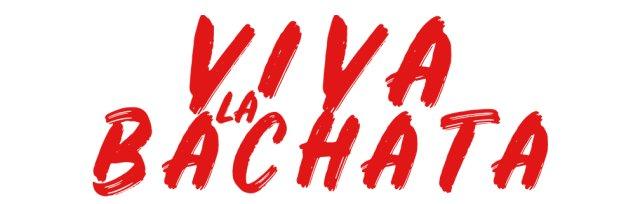 Viva La Bachata Weekend