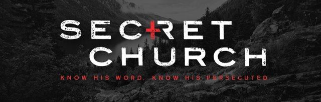 Secret Church 2019 - Streamed at Calvary Bible Church