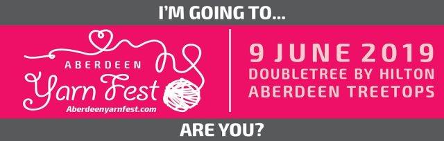 Aberdeen Yarnfest 2019