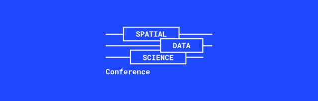 Spatial Data Science Conference