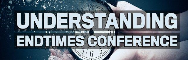 Understanding Endtimes Conference - Evansville, IN