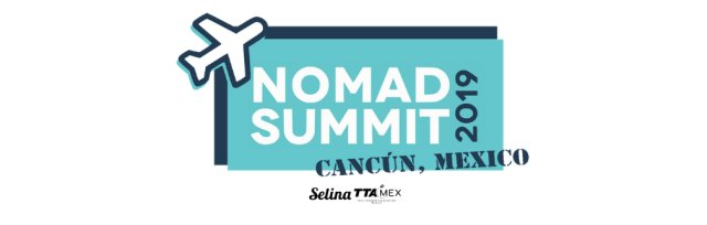 Nomad Summit Cancun 2019
