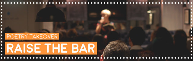Raise The Bar Poetry Takeover
