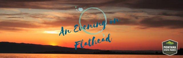 An Evening on Flathead Lake