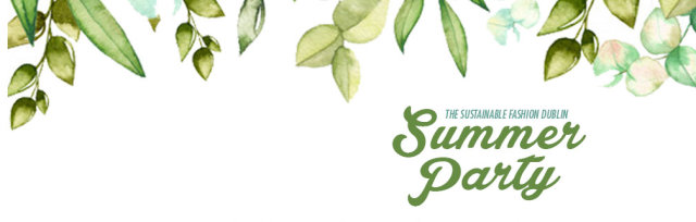 SFD SUMMER PARTY & The True Cost Screening