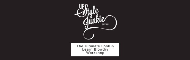 The Ultimate Look & Learn Blowdry Workshop