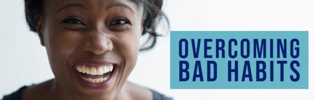 Overcoming Bad Habits - Brixham Branch Class
