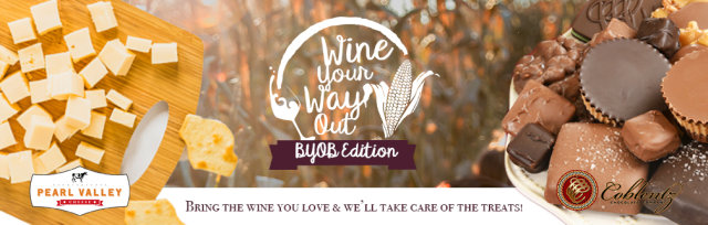 Wine Your Way Out - Oct. 10