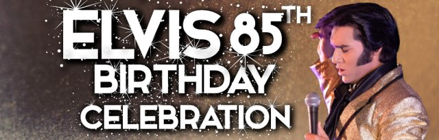 Elvis 85th Birthday Bash