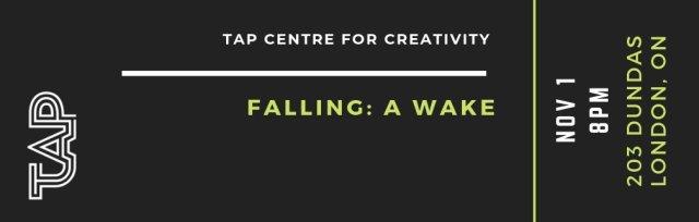 Falling: A Wake