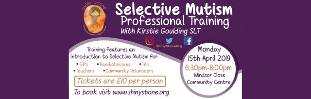 Selective Mutism Professional Training with Kirstie Goulding