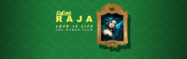 Kitty Tray Presents: RJA LUSH LIFE - One Woman Show