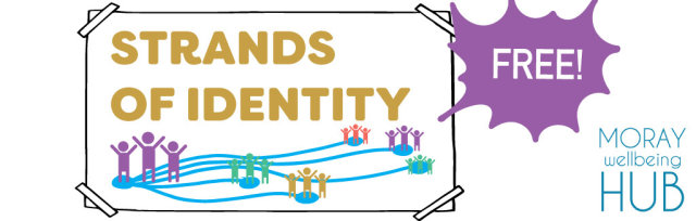 Strands of Identity - Neurodiversity, 17th July, 1:30-3:30pm, Online for Adults in Moray