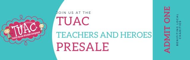 TUAC Teachers and Heroes Pre-Sale - NO CHILDREN