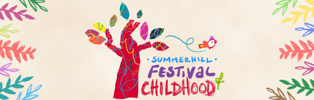 Summerhill Festival of Childhood 2022