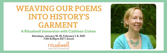 Weaving Our Poems Into History's Garment