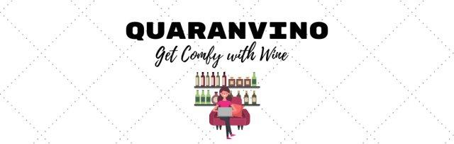 Quaranvino - Get comfy with Wine