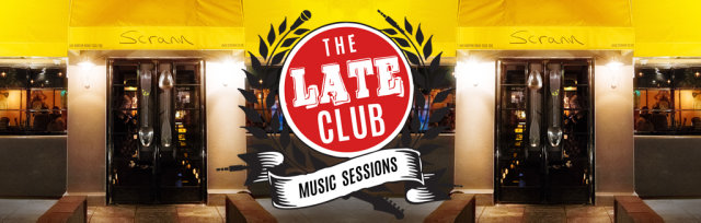 The Late Club - Scrann Music Sessions