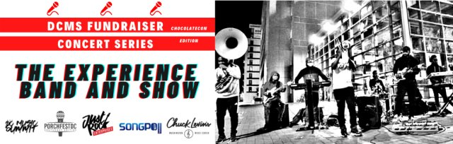 DC Music Summit Fundraiser Concert Series — Chocolatecon Edition — The Experience Band and Show