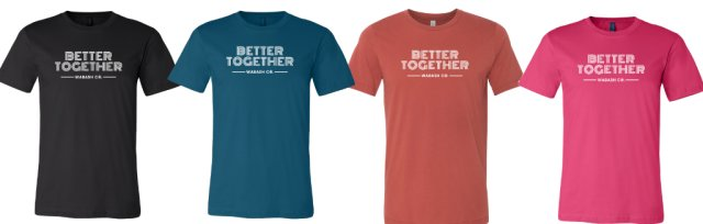 'Better Together' Wabash Co. T-Shirt