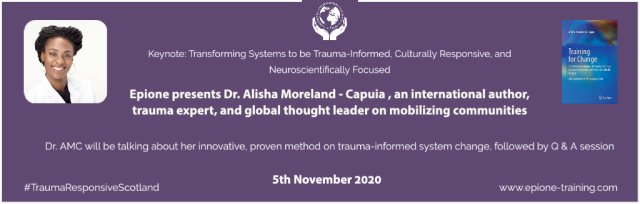 Transforming Systems to be Trauma-Informed, Culturally Responsive, and Neuroscientifically Focused