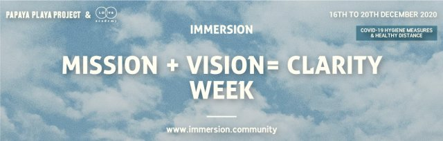 Mission + Vision = Clarity - IMMERSION WEEK