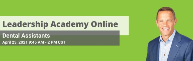 Dental Assistants Leadership Academy On-line