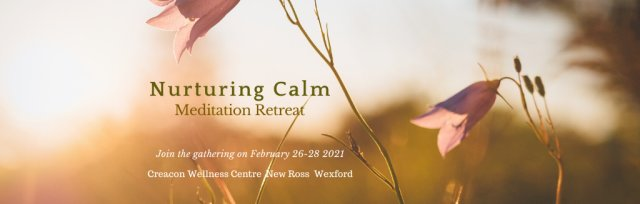 Nurturing Calm Retreat Feb 2021