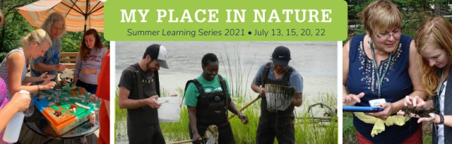 2021 Summer Learning Series: My Place in Nature
