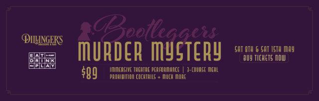 Bootleggers Murder Mystery