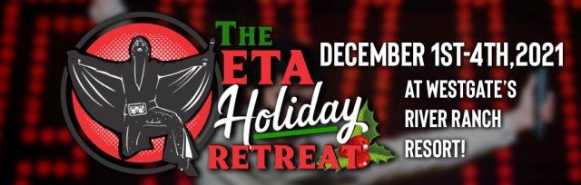 The ETA Holiday Retreat