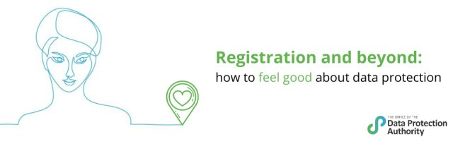 Registration and beyond: how to feel good about data protection