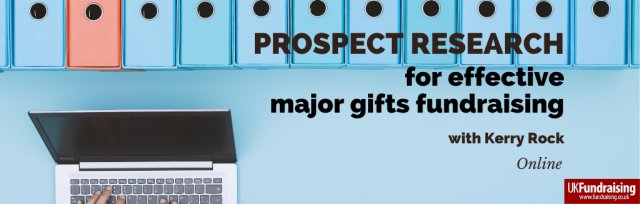 Prospect research for effective major gifts fundraising