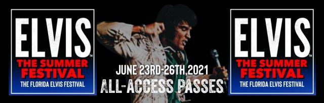 "ELVIS The Summer Festival ""All- Access Pass"" 2021"