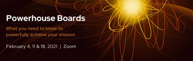 Powerhouse Boards: What you need to know to powerfully achieve your mission