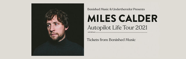 Miles Calder Album Release Tour
