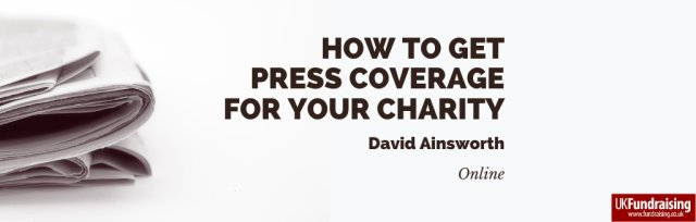 How to get press coverage for your charity
