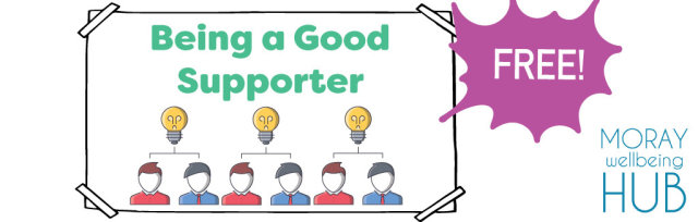 Principles of Mental Health First Aid 'Being a Good Supporter' 21st Jul 1:30-4:30pm, Online for Adults in Moray