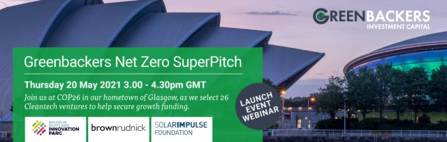 Launch Event: Greenbackers NetZero SuperPitch @ COP26  - Delegates
