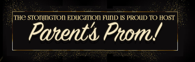 Stonington Education Fund's Parent's Prom!